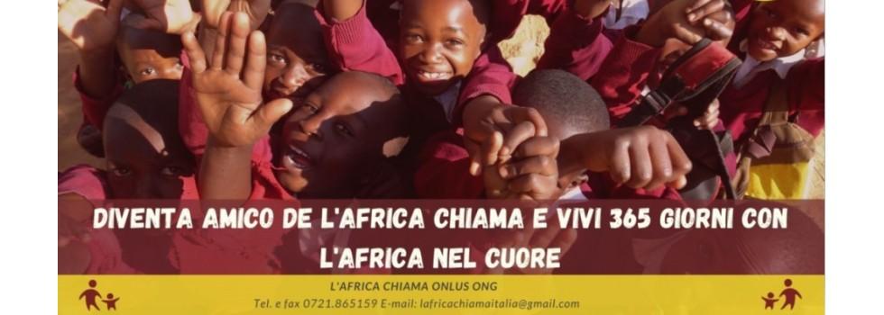 """DIVENTA """"AMICO"""" DE L'AFRICA CHIAMA"""